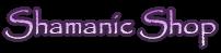 Shamanic Shop
